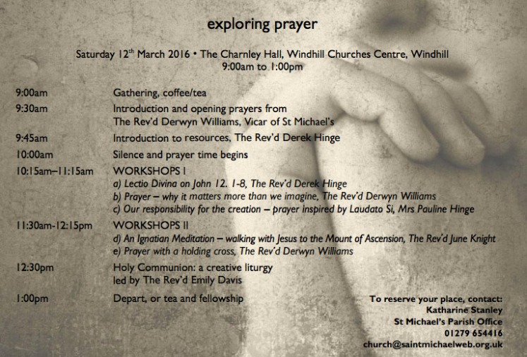 Exploring Prayer, 12th March 2016, WindHill Churches Centre, Bishops Stortford